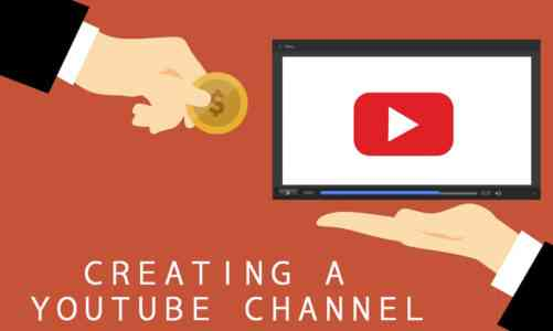 How to Create a YouTube Channel? How Much Do YouTubers Earn? [2020]