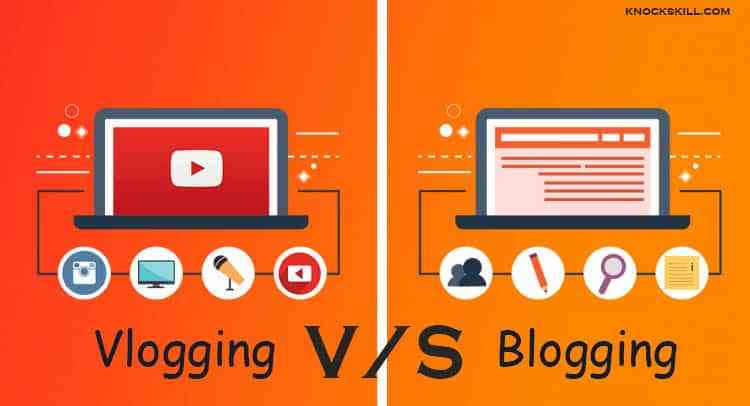 5 Blogging vs Vlogging (YouTube) Differences. Which one is Best for Money Making?