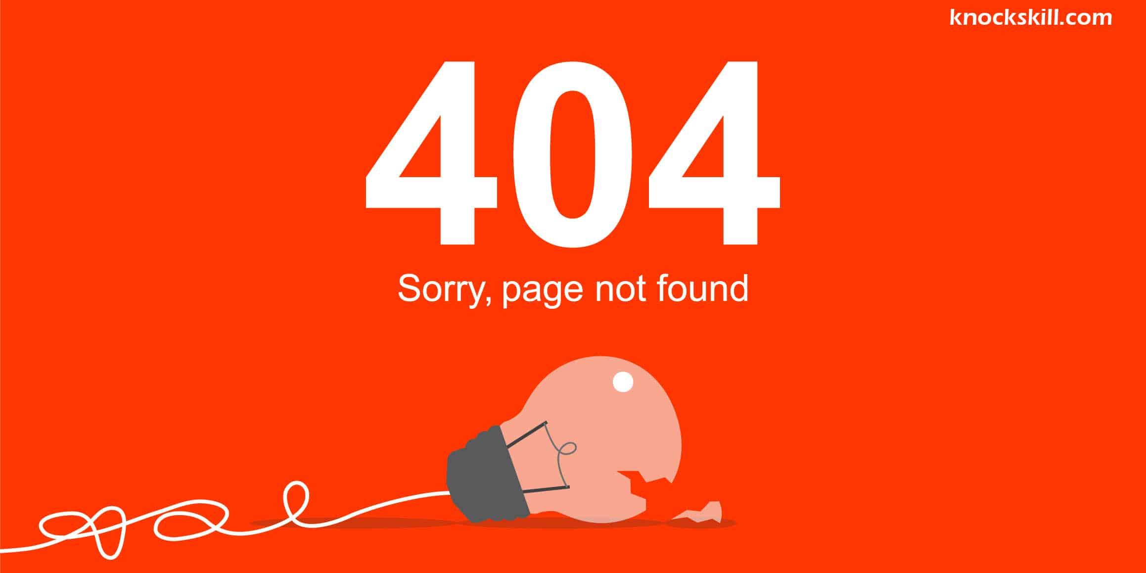 404 Error Not Found! Ways to Fix it Quickly