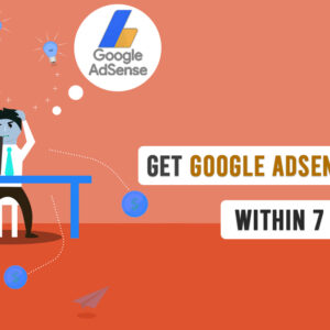 How to get Google Adsense Approval? Best Strategy for Instant Approval 2020