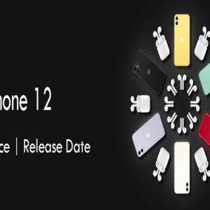 Apple iPhone 12 Specifications | Price | Launch Date
