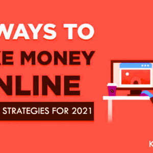 What's the Easiest Way to Make Money Online in 2021?